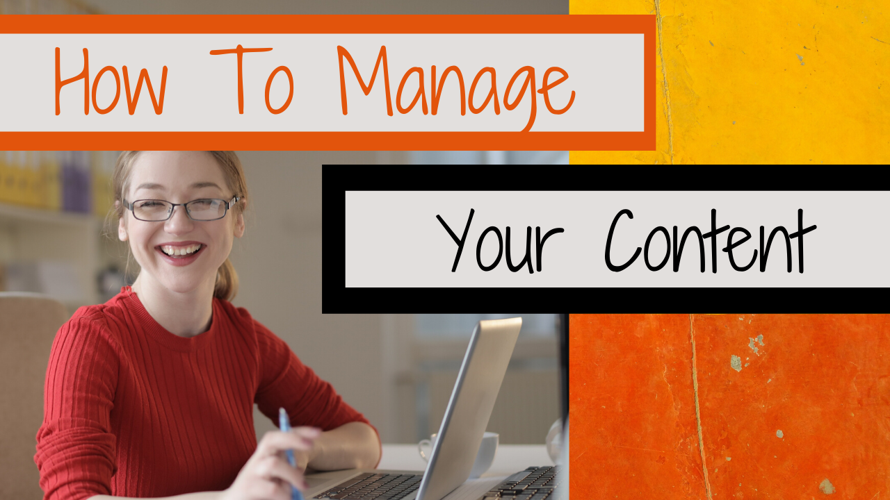 Manage Your Content