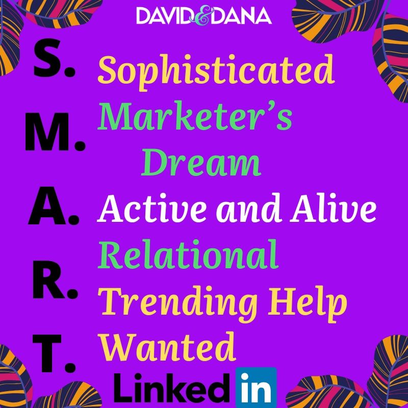 LinkedIn Is S.M.A.R.T. for Business